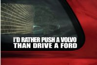 """I´d rather push a volvo than drive a..."" funny volvo car sticker"